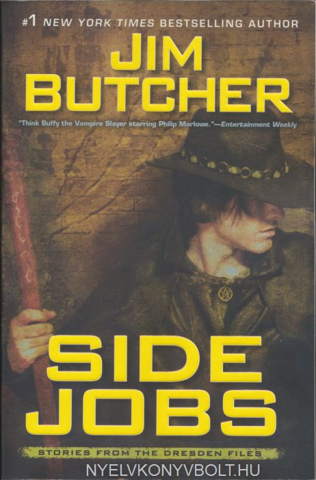 Jim Butcher: Side Jobs: Stories from the Dresden Files