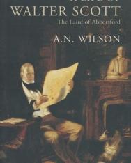 A. N. Wilson: A Life of Walter Scott