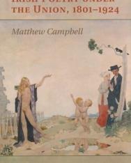 Irish Poetry Under the Union, 1801-1924