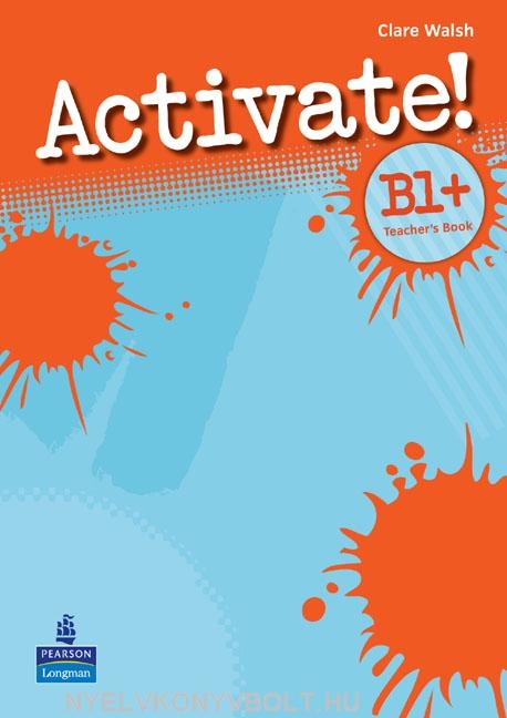 Activate! B1+ Teacher's Book