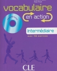 Vocabulaire en action Internédiaire avec 150 exercices - Livre + CD audio + corrigés