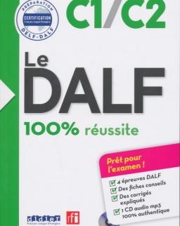 Le DALF - 100% réussite - C1 - C2 - Livre + CD