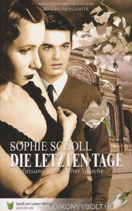 Sophie Scholl: Die letzten Tage (in Einfacher Sprache)