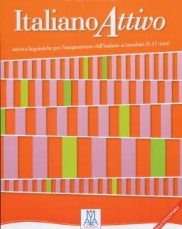 Italiano Attivo - Attivitá linguistiche per I'insegnamento dell'italiano ai bambini (5-11 anni)