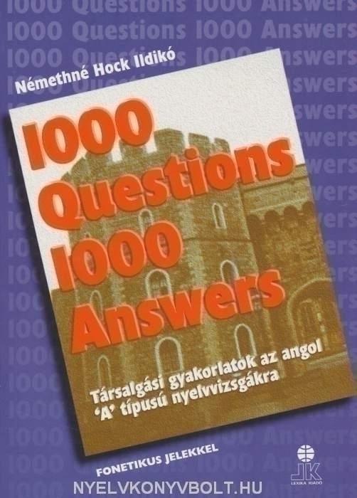 1000 Questions & Answers - 1000 kérdés és válasz angolul