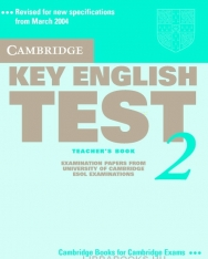 Cambridge Key English Test 2 Official Examination Past Papers 2nd Edition Teacher's Book