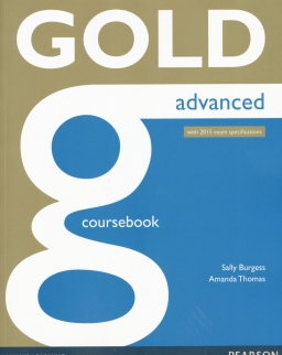 Gold Advanced Coursebook with 2015 Exam Specifications