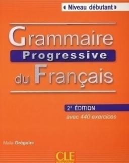 Grammaire progressive du français - avec 440 exercices Niveau débutant Livre avec CD Audio - 2e Édition