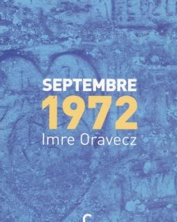 Imre Oravecz: Septembre 1972