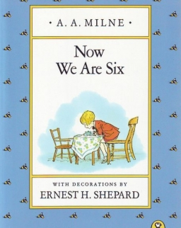 A. A. Milne: Now We Are Six