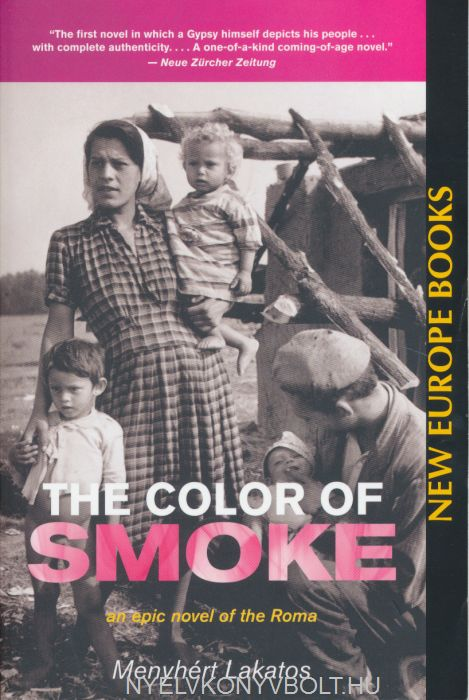 Lakatos Menyhért: The Color of Smoke - An Epic Novel of the Roma