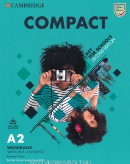 Compact Key for Schools  2nd Edition Workbook without Answers + Audio Download  - For the Revised Exam from 2020