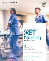 The Cambridge Guide to OET Nursing Student's Book with Audio and Resources Download