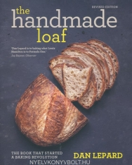 Dan Lepard: The Handmade Loaf