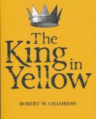 Robert W. Chambers: The King in Yellow