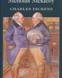 Charles Dickens: Nicholas Nickleby - Wordsworth Classics