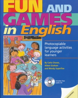 Fun & Games in English - Photocopiable language activities for younger learners with Audio CD