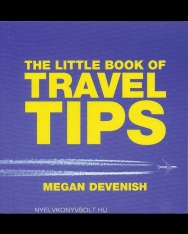 The Little Book of Travel Tips - Little Book of Tips