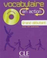 Vocabulaire en action Grand débutant avec 125 exercices Livre + CD audio + Corrigés
