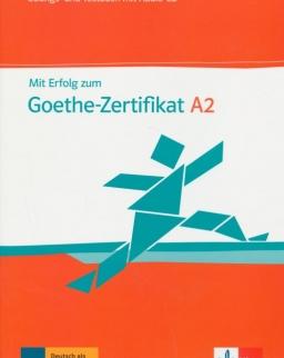 Mit Erfolg zum Goethe-Zertifikat A2 Übungs- und Testbuch + Audio-CD
