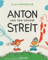 Anton und der große Streit