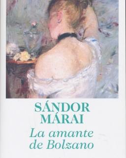 Márai Sándor: La amante de Bolzano (Vendégjáték Bolzanóban spanyol nyelven)