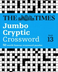The Times Jumbo Cryptic Crossword Book 13 - 50 World-Famous Crossword Puzzles