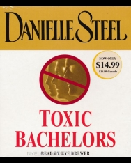 Danielle Steel: Toxic Bachelors - Audio Book (5CDs)