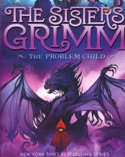 Michael Buckley: The Sisters Grimm - The Problem Child (Book 3)