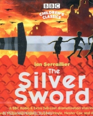 Ian Serraillier: The Silver Sword Audiobook CD