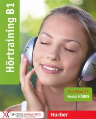 Hörtraining B1: Zertifikat B1 - Modul Hören / Übungsbuch