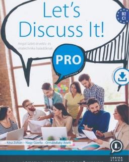Let's discuss it! Pro - Angol üzleti érvelés- és vitatechnika haladóknak