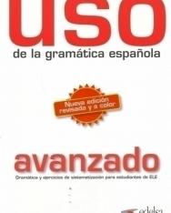 Uso de la Gramática Espanola nivel Avanzado - Nueva Edición