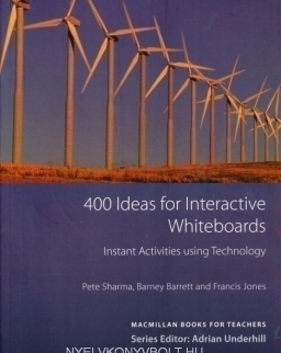 400 Ideas for Interactive Whiteboards - Instant Activities using Technology - Macmillan Books for Teachers