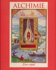 Alchimie - L'Art royale