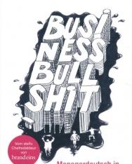 DUDEN Business Bullshit: Managerdeutsch in 100 Phrasen und Blasen