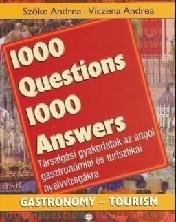 1000 Questions & Answers Gastronomy-Tourism - 1000 kérdés és válasz angolul gasztronómia-turisztika
