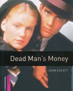 Dead Man's Money - Oxford Bookworms Library Starter Level