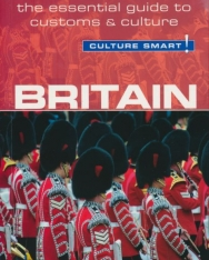 Culture Smart! - Britain - The Essential Guide to Customs & Culture