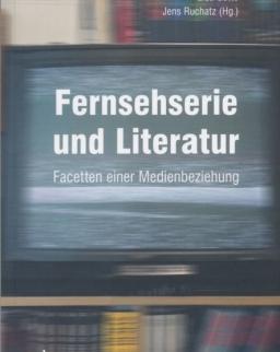 Fernsehserie und Literatur: Facetten einer Medienbeziehung