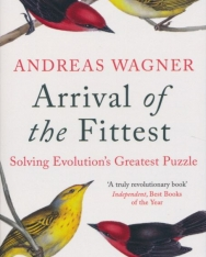 Andreas Wagner: Arrival of the Fittest