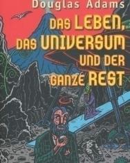 Douglas Adams: Das Leben, das Universum und der ganze Rest
