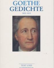 Johann Wolfgang Goethe: Gedichte 1800-1832