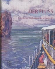 Der Fluss: Eine Donau-Anthologie der anderen Art