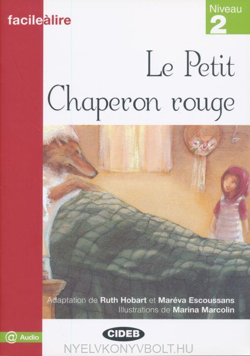 Le Petit Chaperon rouge - Niveau 2