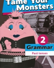 Tame Your Monsters Grammar 2 - Past Tenses