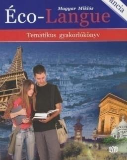 Éco-Langue - Tematikus Gyakolrókönyv (A-1149)