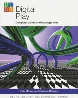 Digital Play - Computer Games and Language Aims - Delta Teacher Development Series