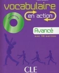 Vocabulaire en action Avancé avec 150 exercices - Livre + CD audio + corrigés