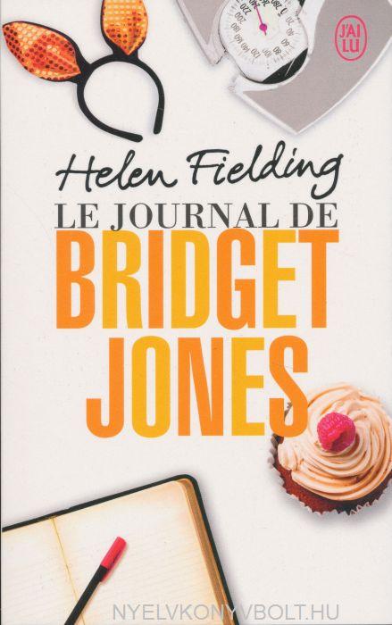 Helen Fielding: Le journal de Bridget Jones